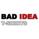 Bad Idea T-Shirts Discounts