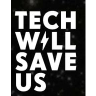 Technology Will Save Us coupons