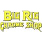 Big Rig Chrome Shop coupons