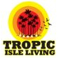 Tropic Isle coupons