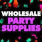Wholesale Party Supplies coupons